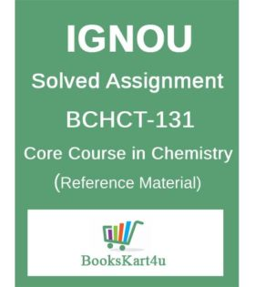 IGNOU BCHCT-131 Solved Assignment